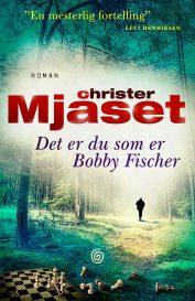 org_Mjåset Det er du som er Bobby Fischer_HØY
